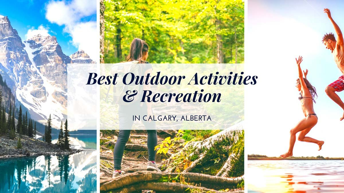 What are the Best Outdoor Activities in Calgary?