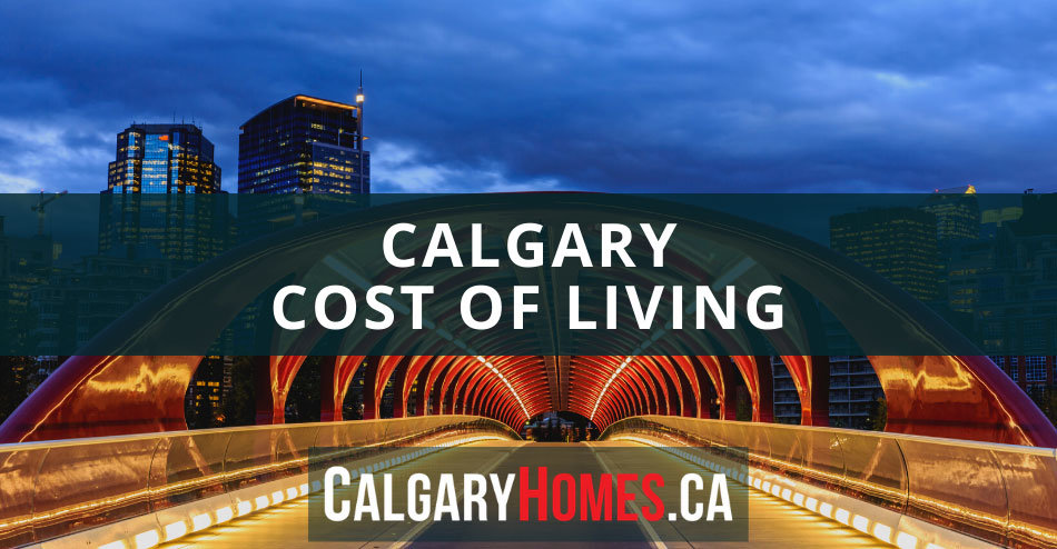 Calgary Cost of Living Guide