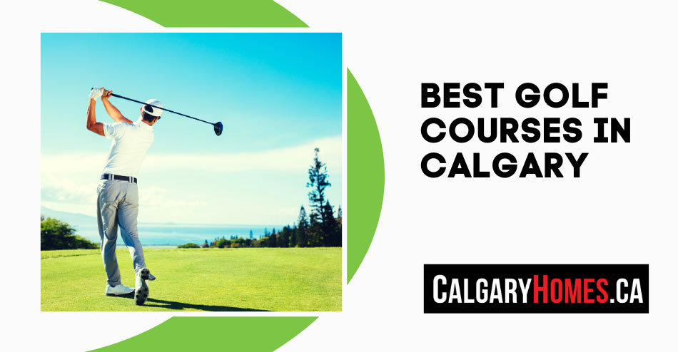 Best Golf Courses in Calgary