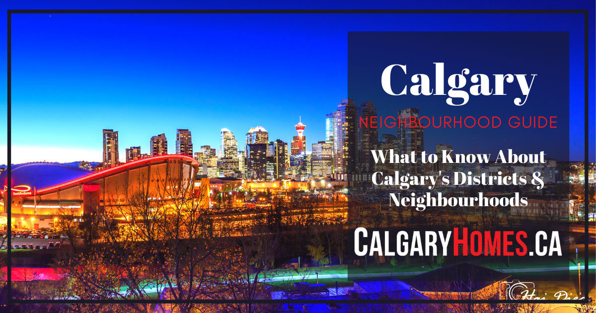 Neighborhoods and Districts in Calgary