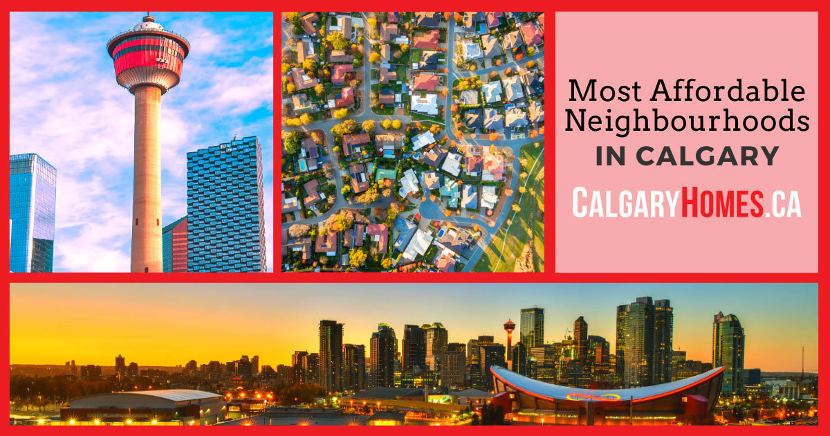 Calgary Most Affordable Neighbourhoods